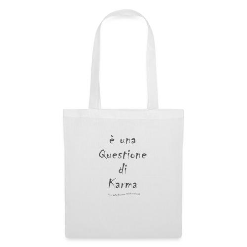 questione di Karma - Borsa di stoffa