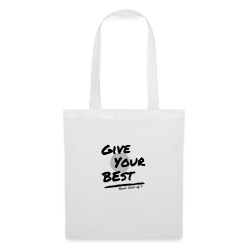 give your best - Tote Bag