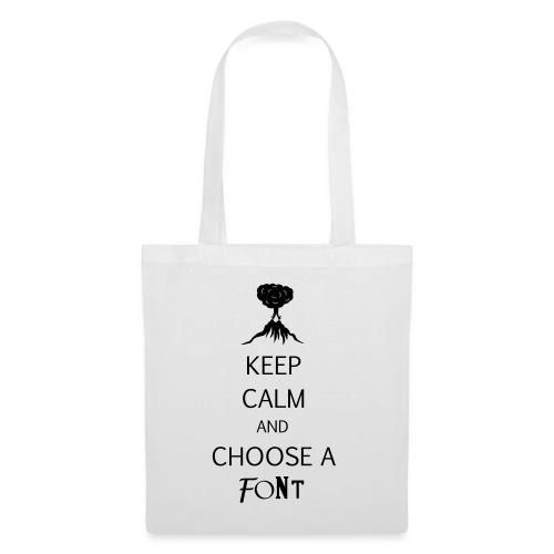 keep calm font - Tote Bag