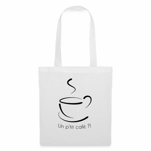Un petit cafè ? - Sac en tissu