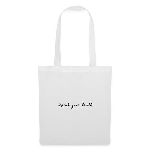 Speak your truth - Tote Bag