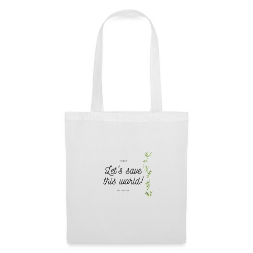 Let's save this world - Font - Tote Bag