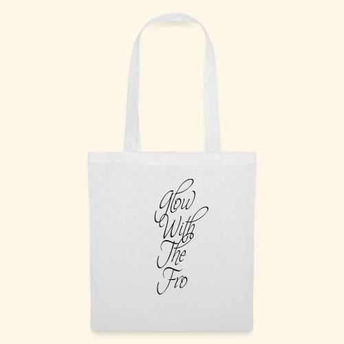 GlowWithTheFro Black - Tote Bag