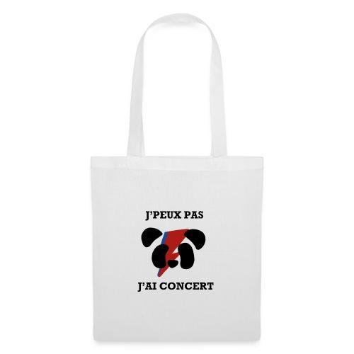 J'peux pas j'ai concert - Tote Bag
