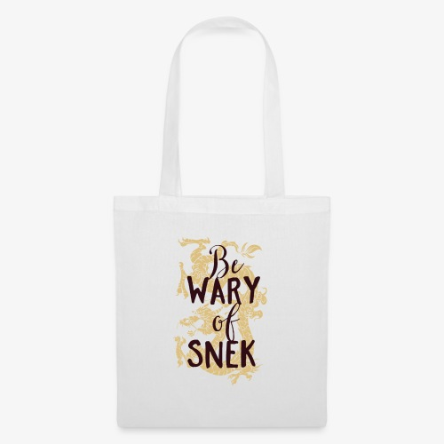 Be wary of snek - Tote Bag