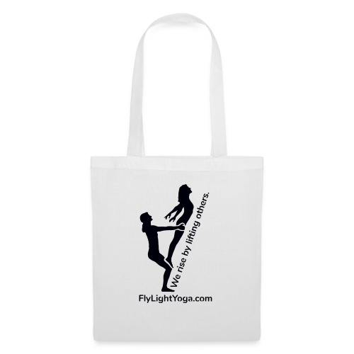 AcroYoga: We rise by lifting others. - Tote Bag