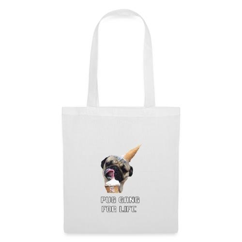 Pug Gang For Life. - Tote Bag