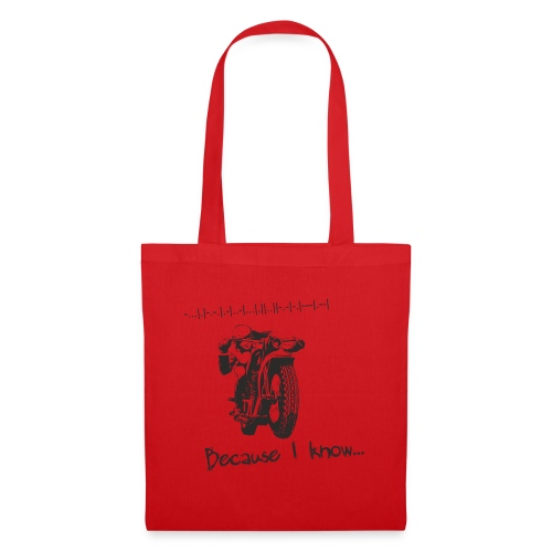 Because I know - Tote Bag