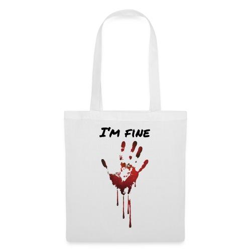 I AM FINE BLUT HAND - Stoffbeutel