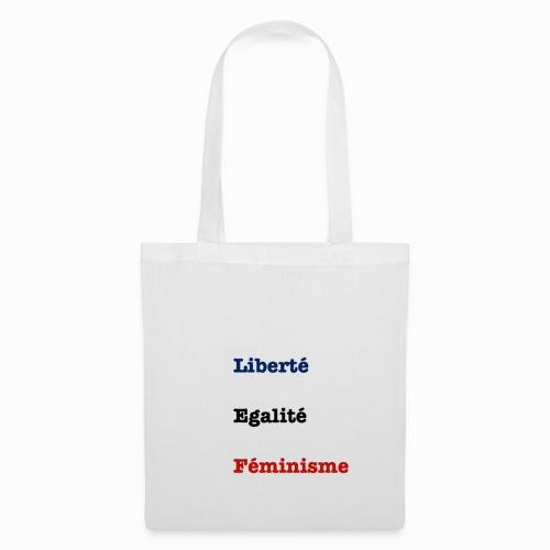 liberte egalite feminisme - Tote Bag