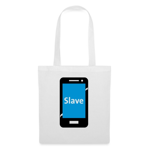 Slave to my phone 1 - Tas van stof