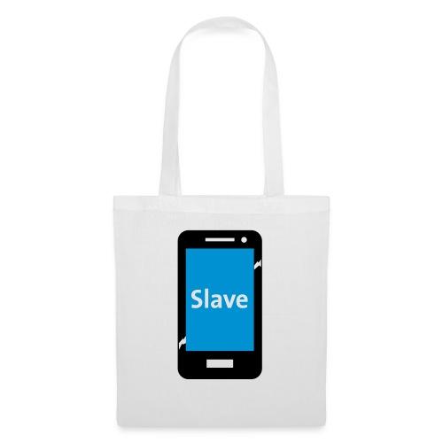 Slave to my phone 1 - Tas van stof