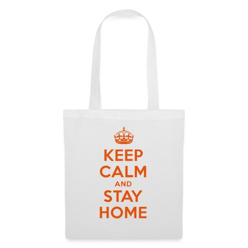 KEEP CALM and STAY HOME - Stoffbeutel