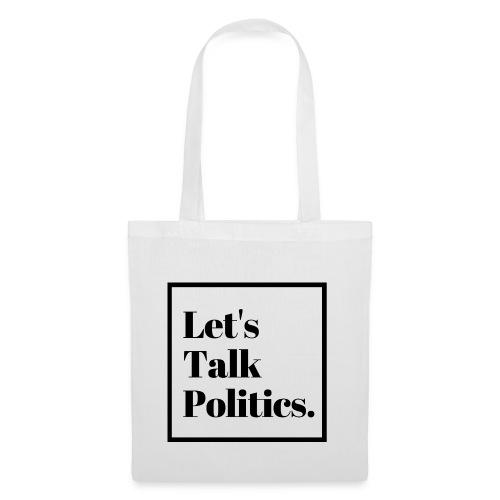 Let's Talk Politics - Tote Bag