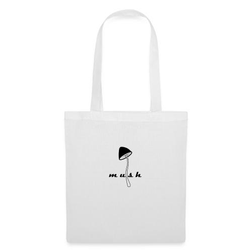 Mush - Tote Bag