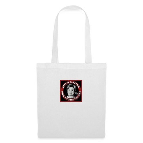 Don't Vote Hilary - Tote Bag