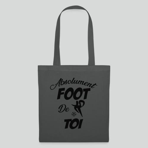 Absolument Foot de Toi (N) - Tote Bag