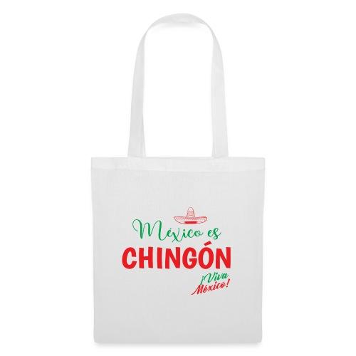 Mexico es Chingón - Bolsa de tela