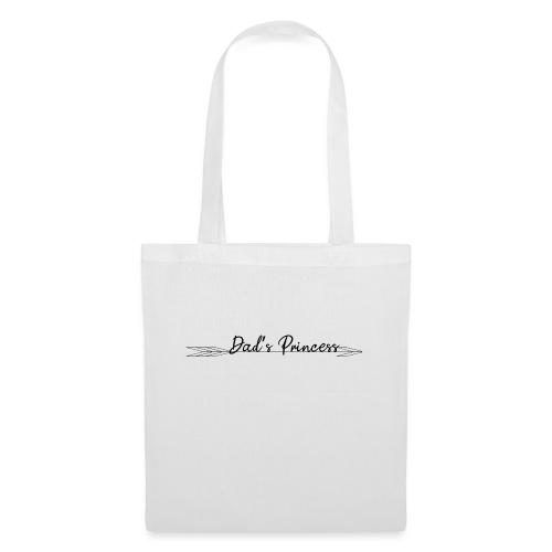 Dad's Princess - Tote Bag