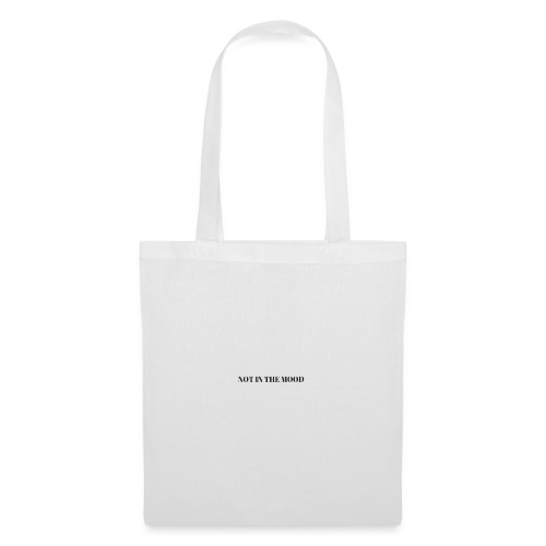 Not In the Mood - Tote Bag