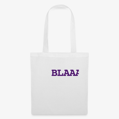 Blaaaa - Stoffbeutel