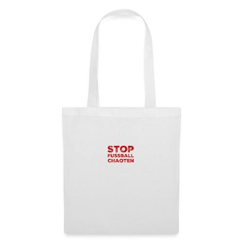 Stop Fussball Chaoten - Stoffbeutel