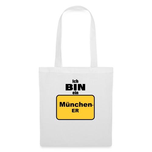 München/Ich bin ein Münchener - Stoffbeutel
