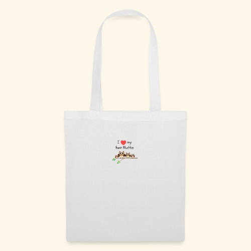 I love my two Muttis - Tote Bag