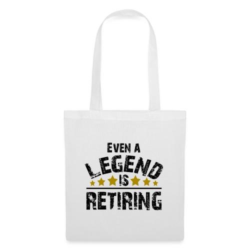 Legend Rente Pension Ruhestand Pensionist Geschenk - Stoffbeutel