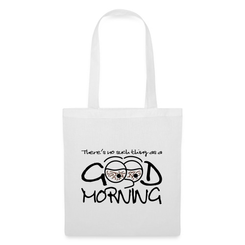 goodmorning - Tote Bag