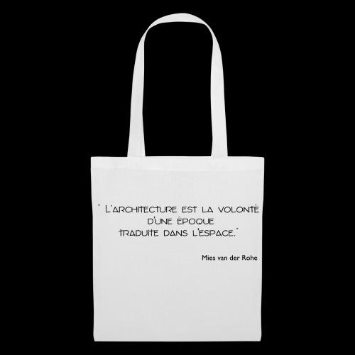 Mies Van der Rohe - Citation - Tote Bag