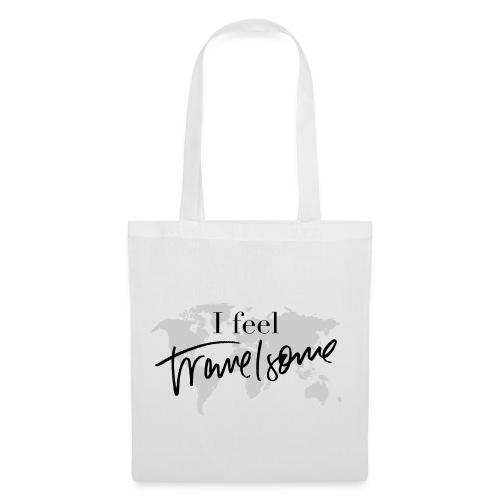 I feel Travelsome - Stoffbeutel