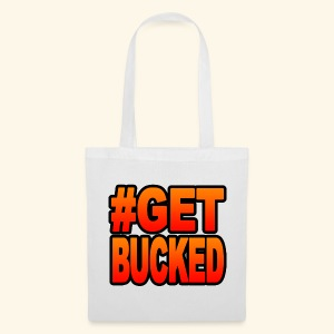 #GetBucked - Tote Bag