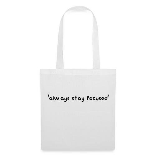 'always stay focused' | dieserJu Official Merch - Stoffbeutel