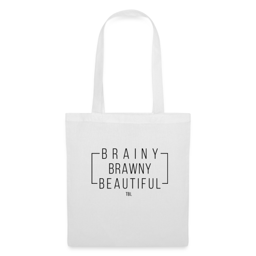 Brainy Brawny Beautiful - Tote Bag