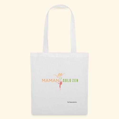 Maman solo zen Modèle 2 - Tote Bag
