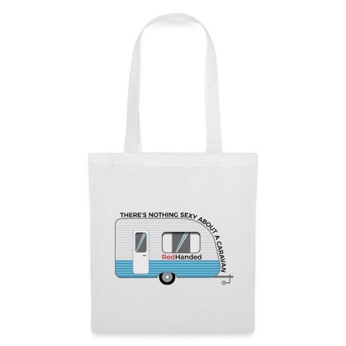 Why Caravans Aren't Sexy - Tote Bag