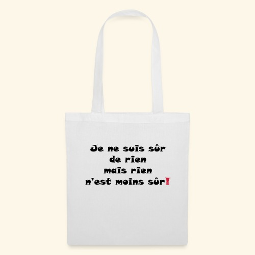 sûr de rien - Tote Bag