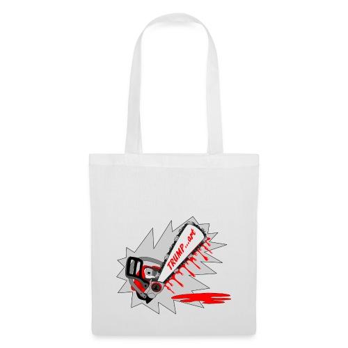 t shirt trump ...art la politique tronconneuse - Tote Bag