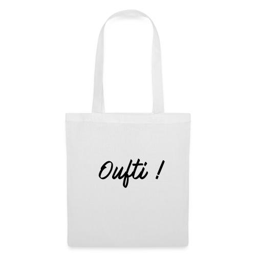 Oufti ! - Tote Bag