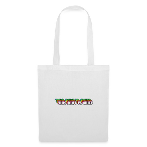 This Ain't It, Chief - Tote Bag