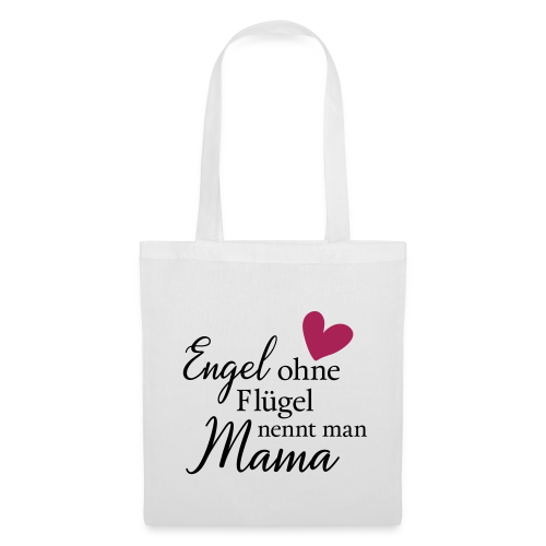 Engel ohne Flügel nennt man Mama - Stoffbeutel
