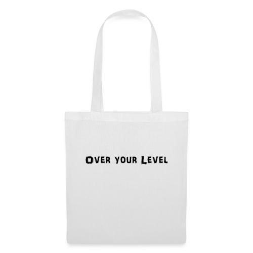 LOGO Over Your Level - Stoffbeutel