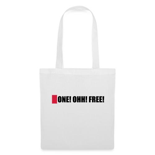 ONE! OHH! FREE! - Stoffbeutel