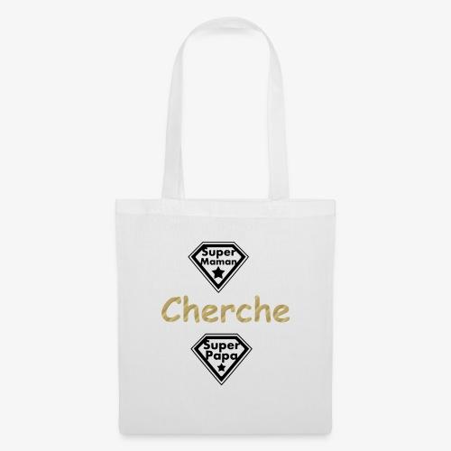 super maman cherche super papa - Tote Bag