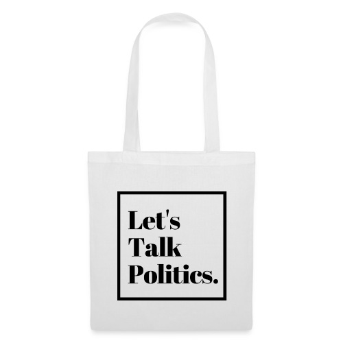 Let's Talk Politics - Tote Bag