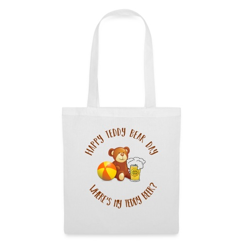 Happy Teddy Bear Day - Tote Bag