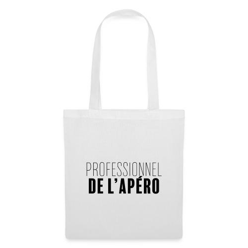 Professionnel de l'apéro - Tote Bag