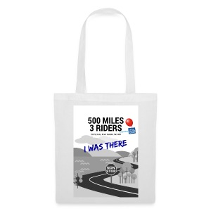 500 Miles supporter I was there - Tote Bag