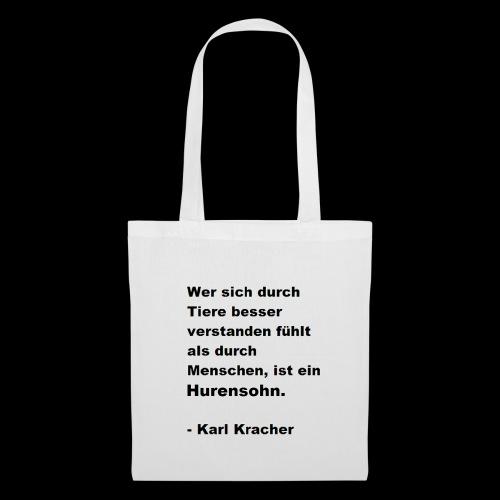 Josef Jugend Karl Kracher Zitat Tiere - Stoffbeutel